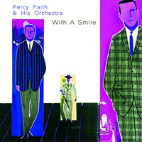 With a Smile — Percy Faith & His Orchestra