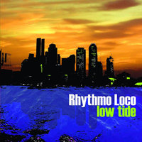 Low Tide - Single — Rhythmo Loco