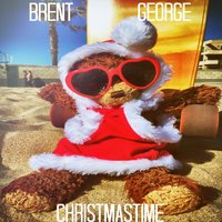 Christmastime — Brent George