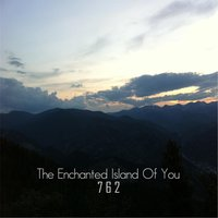 The Enchanted Island of You (Official Score) — 7 6 2