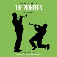 The Music Art of The Pioneers — сборник