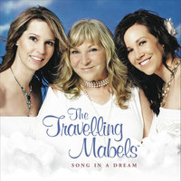 Song In A Dream — The Travelling Mabels
