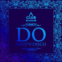Do Deep'n'Disco, Vol. 10 — сборник