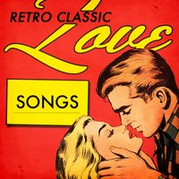 Retro Classic Love Songs — сборник