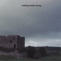 Decay — Nothing Inside