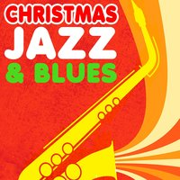 Christmas Jazz & Blues — сборник