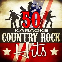 50 Karaoke Country Rock Hits — Country Nation
