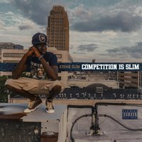 Competition Is Slim — Atown Slim