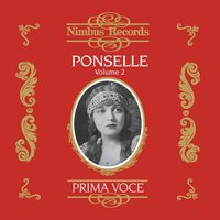 Ponselle Vol. 2 — Rosario Bourdon, Francesco Paolo Tosti, Victor Herbert, Rosa Ponselle, Ernest Charles, Jacques Fromental Halévy