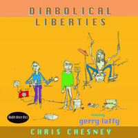 Diabolical Liberties — Chris Chesney & Gerry Laffy