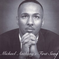 Michael Anthony's First Song — Michael Anthony