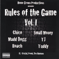 Rules Of The Game Vol. 1 — Home Grown