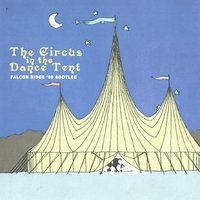 The Circus in the Dance Tent — Gandalf Murphy & The Slambovian Circus of Dreams