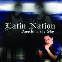 Angels In the Sky — Latin Nation