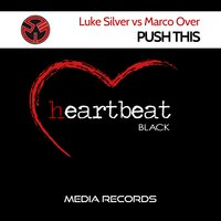 Push This — Luke Silver, Marco Over, Luke Silver, Marco Over