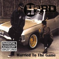 Married To The Game — Hard Todd