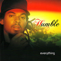 Everything — Humble