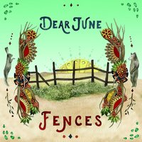 Fences — Dear June