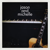 3 Song Sampler — Jason and Michelle