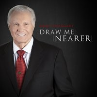Draw Me Nearer — Jimmy Swaggart