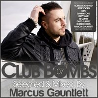 Club Bombs, Vol. 7 - Selected & Mixed By Marcus Gauntlett — сборник