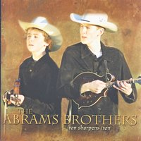Iron Sharpens Iron — the Abrams Brothers