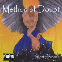 Silent Screams — Method of Doubt
