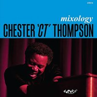 Mixology — Chester Thompson, Kenneth Nash, Dr. Lonnie Smith, Chris Cain, Mike Clark, Barry Finnerty