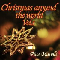 Christmas Around the World, Vol. 1 — Pino Marelli