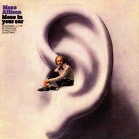 Mose In Your Ear — Mose Allison