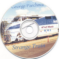 Strange Train — George Parchman
