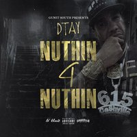 Nuthin 4 Nuthin — Cashville D Tay