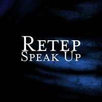 Speak Up — Retep
