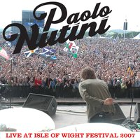 Live At Isle Of Wight Festival 2007 — Paolo Nutini