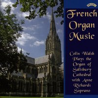 French Organ Music from Salisbury Cathedral — Colin Walsh