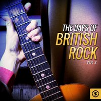 The Days of British Rock, Vol. 2 — сборник