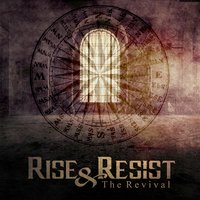 The Revival — Rise & Resist