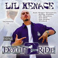 Down 2 Ride — Lil Menace