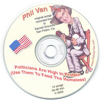 Politicians Are High In Protein (Use Them To Feed The Homeless) — Phil Van Tee