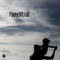 Fill up the Void — TonyModi