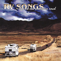RV Songs : Life on the American Road — сборник