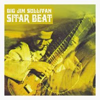 Sitar Beat — Big Jim Sullivan