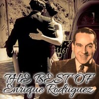 The Best of Enrique Rodriguez — Armando Moreno, Enrique Rodriguez