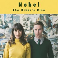 The River's Rise — Nobel