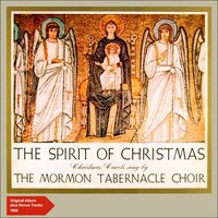 The Spirit of Christmas — Mormon Tabernacle Choir