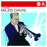 Going Miles (Jazz Club) — Miles Davis