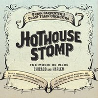 Hothouse Stomp — Ghost Train Orchestra