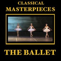 Classical Masterpieces – The Ballet — сборник