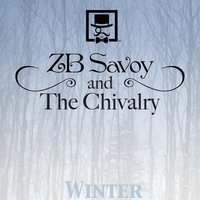 The Winter Record — ZB Savoy and The Chivalry