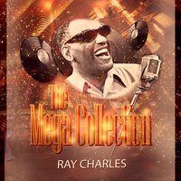 The Mega Collection — Ray Charles, Ann Fisher, The Raelets